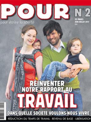 Journal POUR N°2 - Réinventer notre rapport au travail - www.pour.press