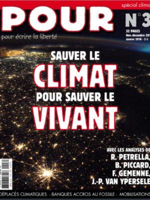 Journal POUR N°3 - Sauver le climat pour sauver le vivant - www.pour.press