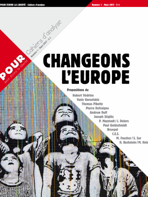Cahier POUR N°1 - Changeons l'Europe - www.pour.press
