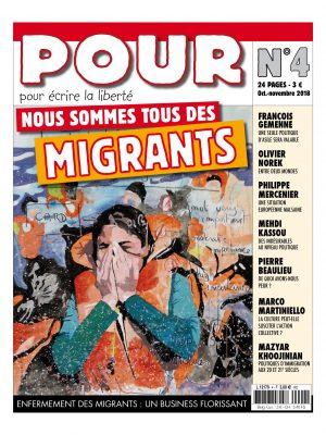 Journal POUR 4 - Nous sommes tous des migrants - POUR - www.pour.press