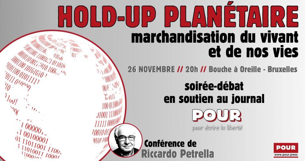 Hold-up planétaire - conférence - Riccardo Petrella - POUR - www.pour.press