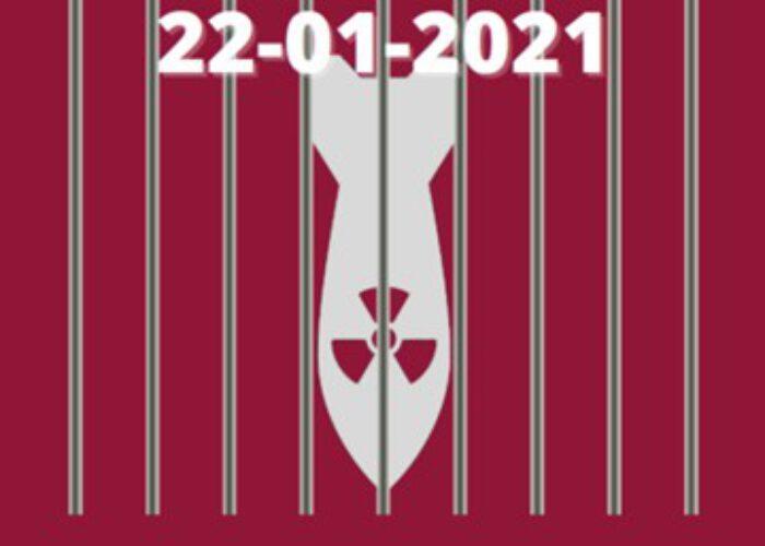 Ce 22 janvier 2021, le Traité d'Interdiction des Armes Nucléaires entre en vigueur!