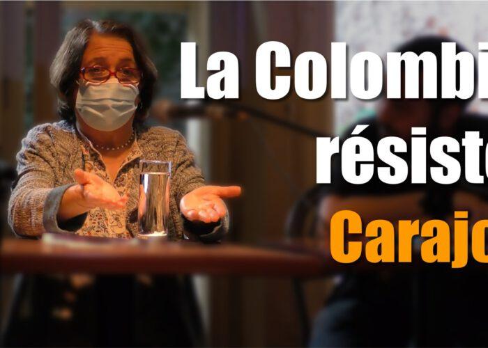 [Vidéo] Conférence : La Colombie résiste, Carajo !