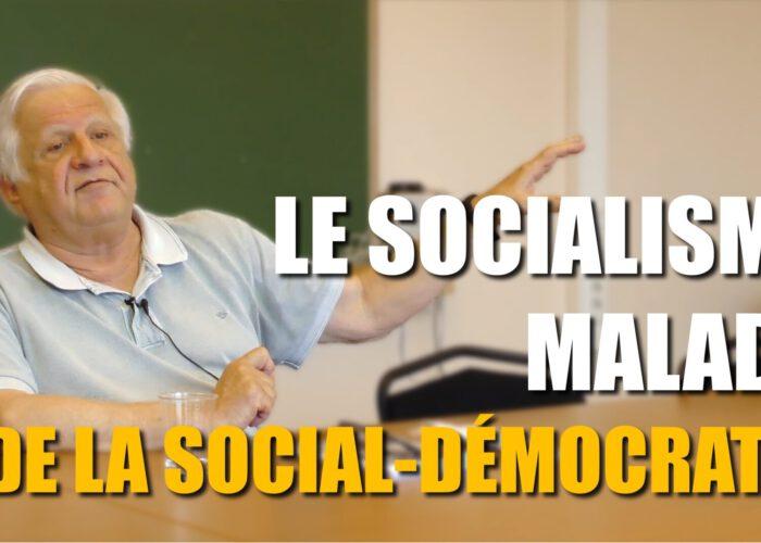 Le socialisme malade de la social-démocratie